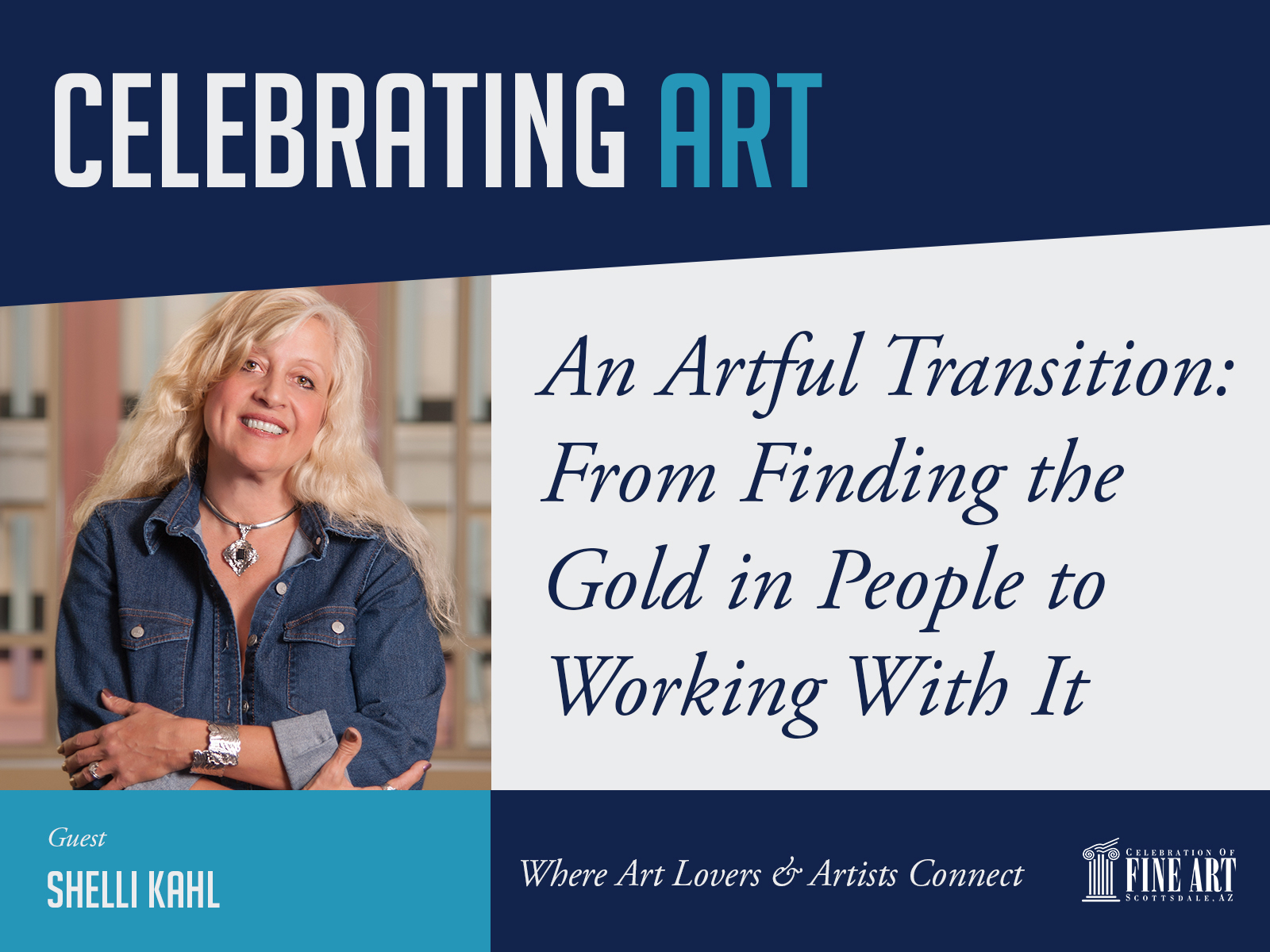celebrating art podcast shelli kahl